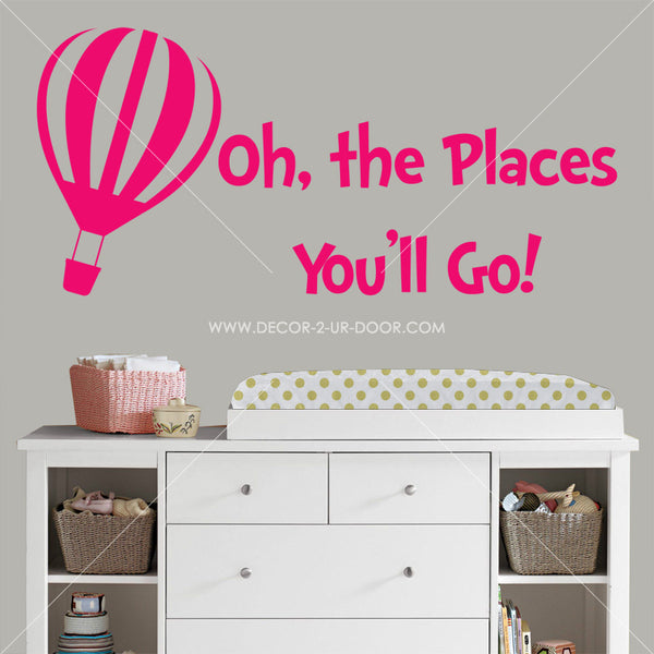 Oh The Places You'll Go Hot Air Balloon Vinyl Wall Decal