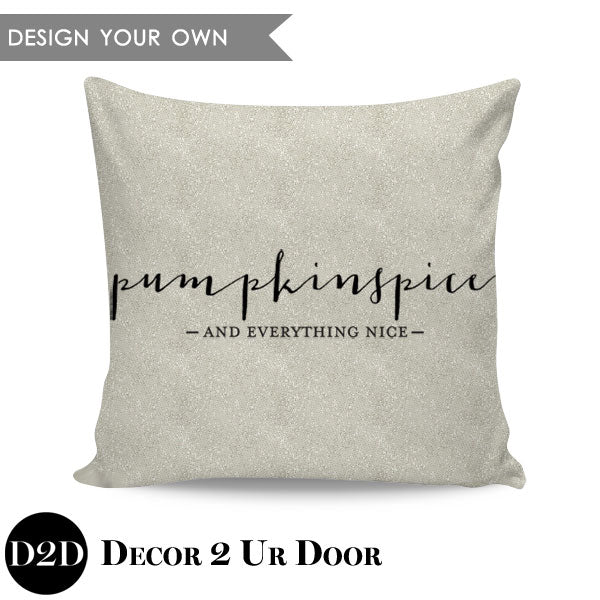 Pumpkin Spice & Everything Nice Square Throw Pillow Cover