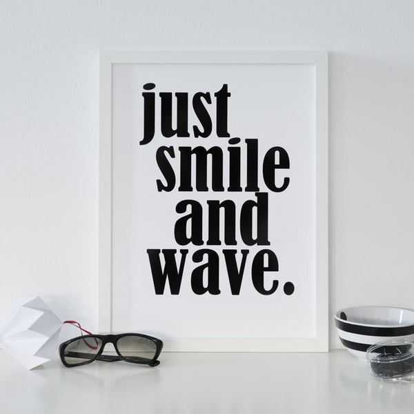 SOOuK Just Smile and Wave monochrome typography art print