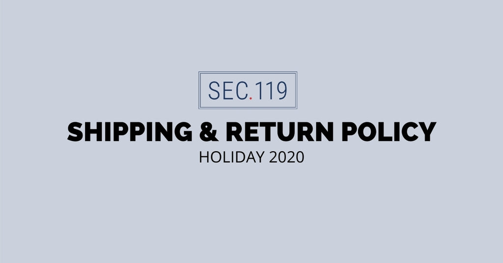 Section 119 Shipping and Return Policy