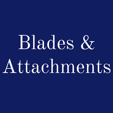 Blades & Attachments