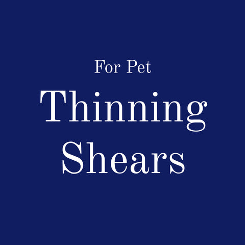 For Pet: Thinning Shears