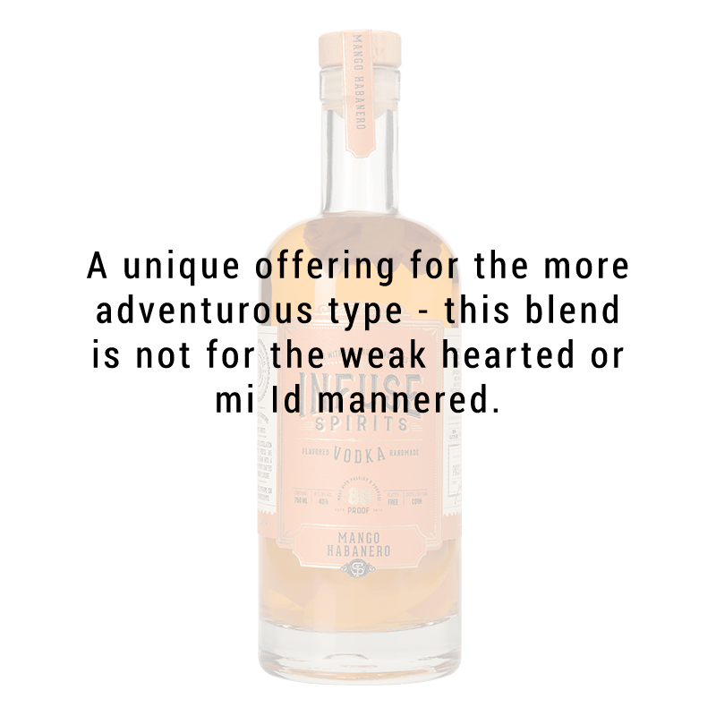 INFUSE SPIRITS MANGO HABANERO VODKA 750ml