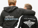 MyBoyDancesToo. Statement Hoody