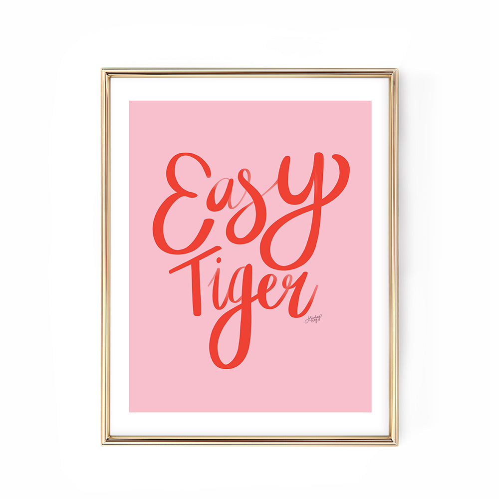 easy tiger pink red art print poster hand-lettered