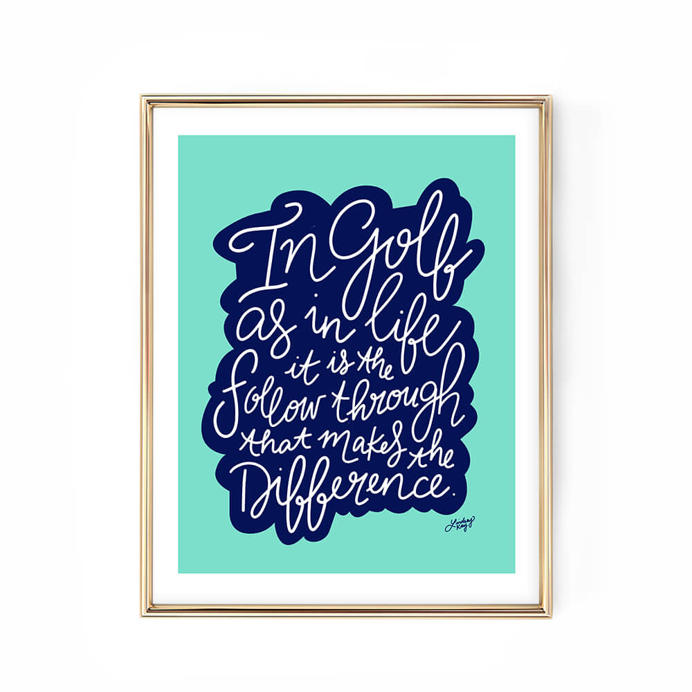 In Golf As in Life Quote - Hand Lettering Art Print