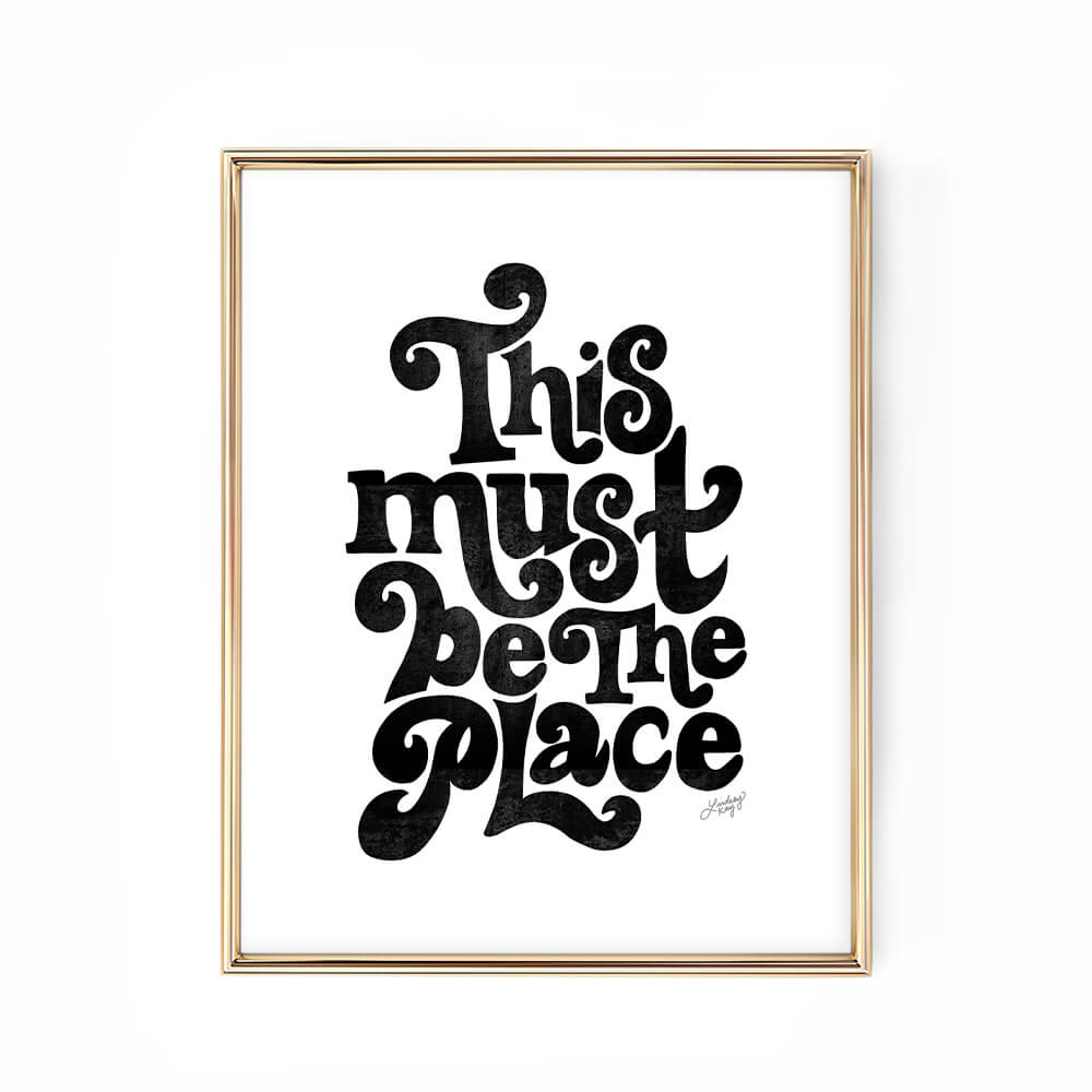 this must be the place art print poster black white