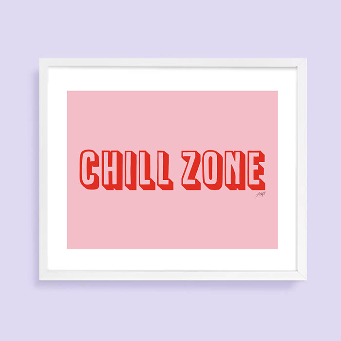 Chill Zone - Art Print