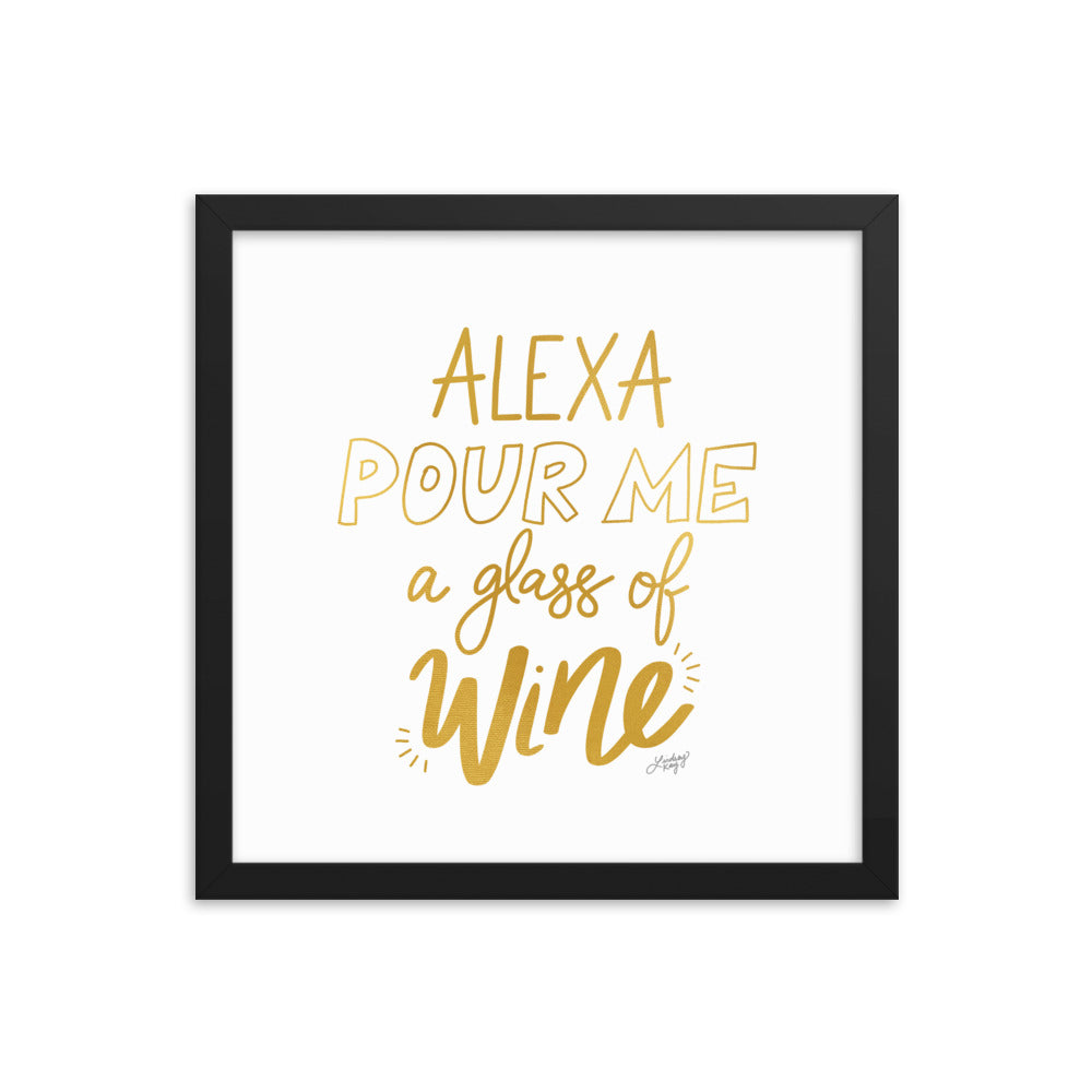 Alexa Pour Me a Glass of Wine (Gold Palette) - Framed Matte Print