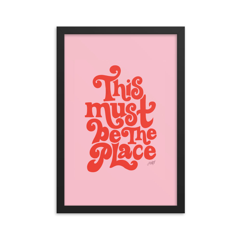 This Must Be the Place (Pink/Red Palette) - Framed Matte Print