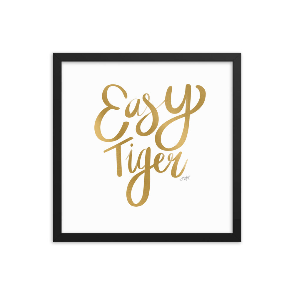 Easy Tiger (Gold Palette) - Framed Matte Print