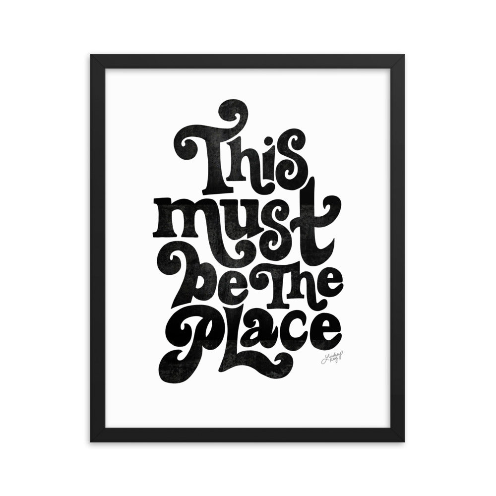 This Must Be The Place - Framed Matte Print