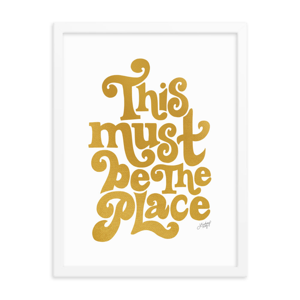 This Must Be The Place (Gold Palette) - Framed Matte Print
