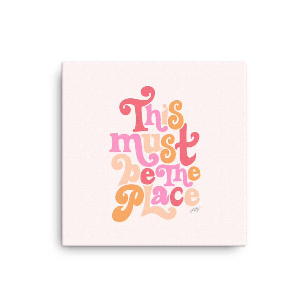 This Must Be The Place (Pink Palette) - Canvas