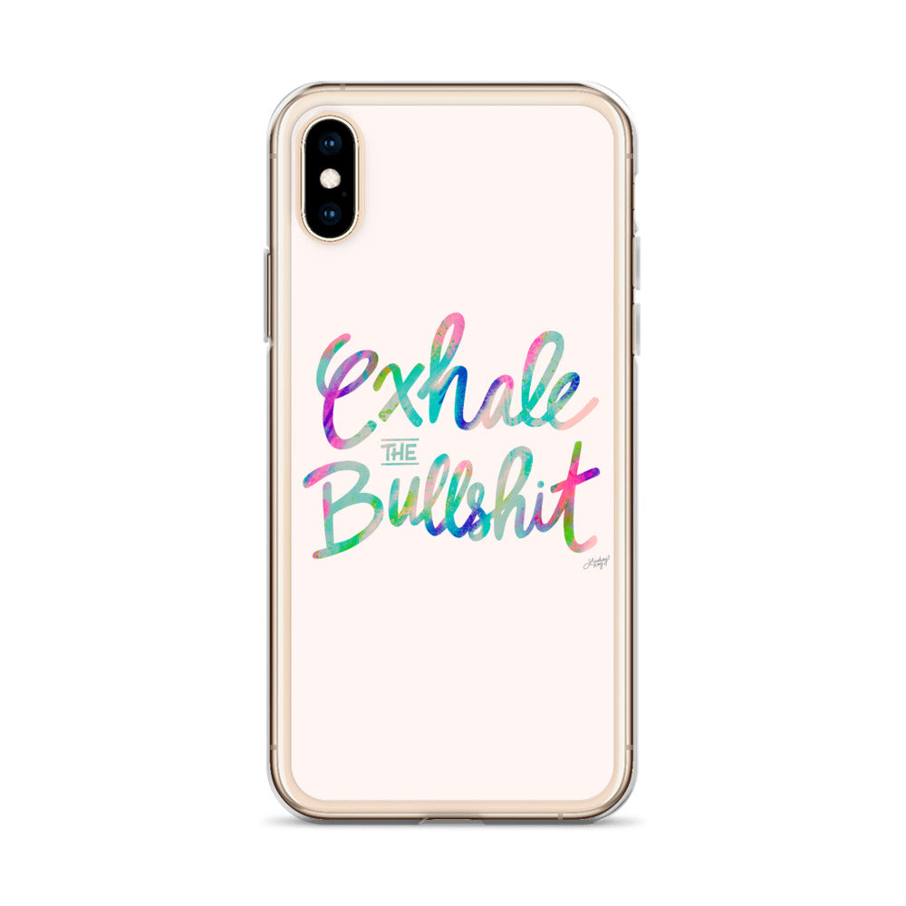 Exhale the Bullshit - iPhone Case