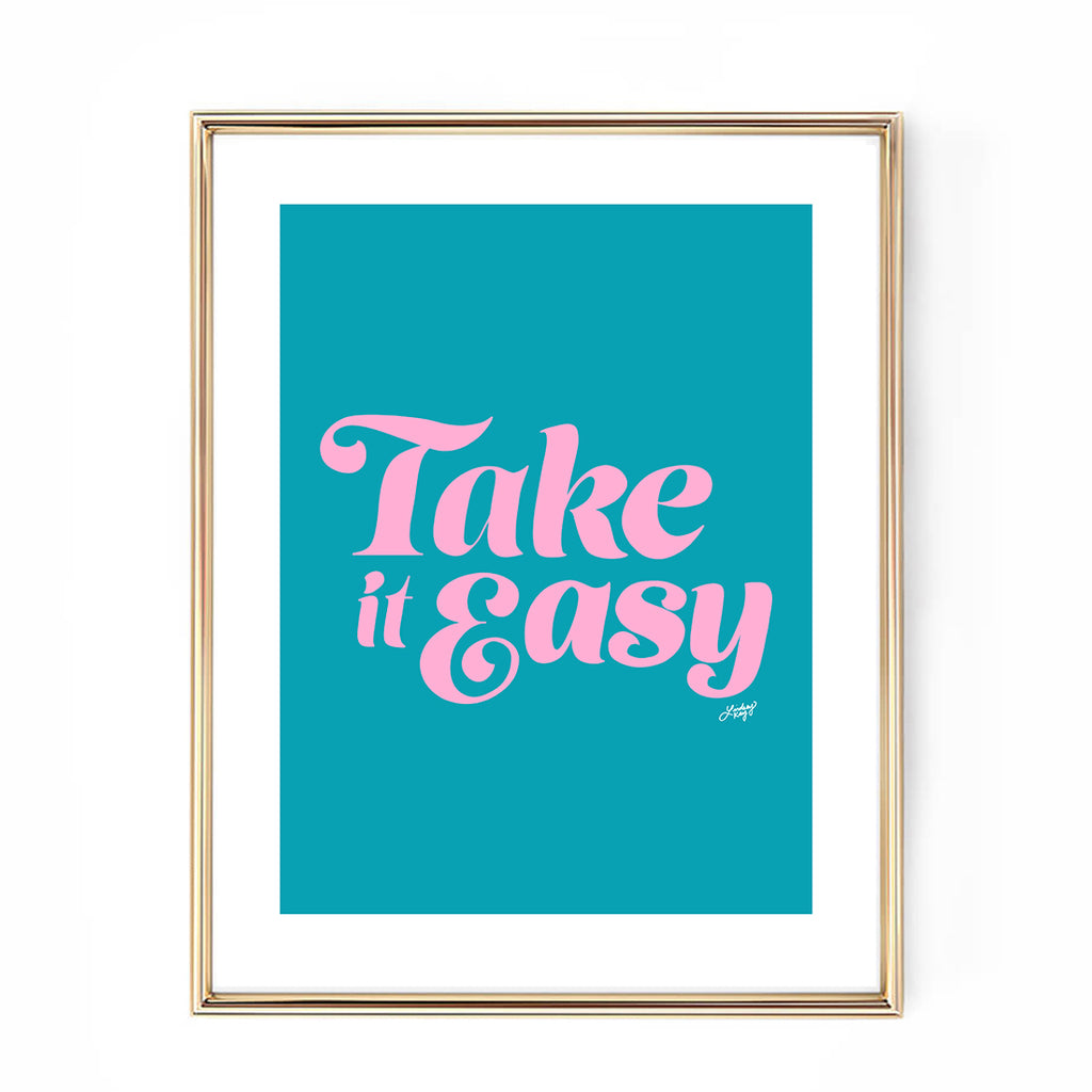 Take it Easy (Pink/Blue Palette) - Art Print