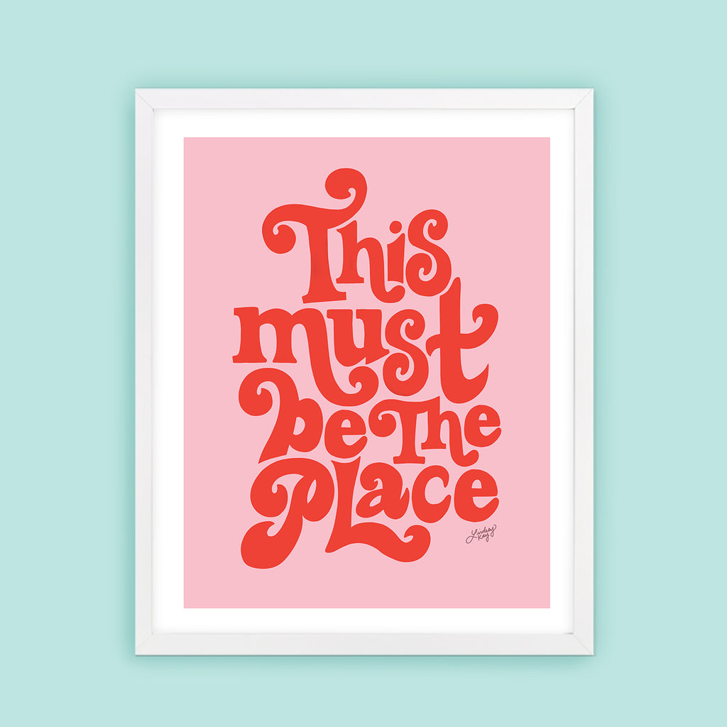 This Must Be The Place (Pink Palette) - Art Print