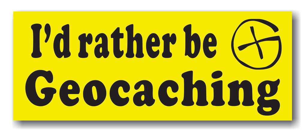 Sticker I'd rather be Geocaching Vehicle bumper sticker
