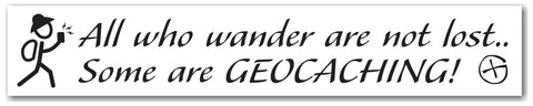 Sticker All who wander are not lost Car Bumper Sticker