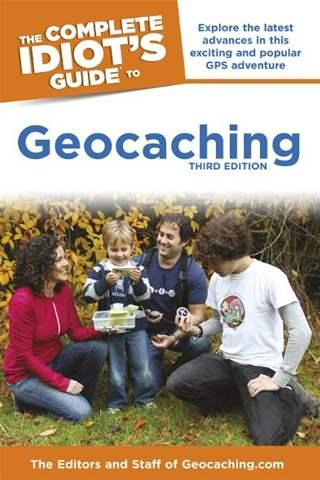 Idiot's Guide to Geocaching book - 3rd edition