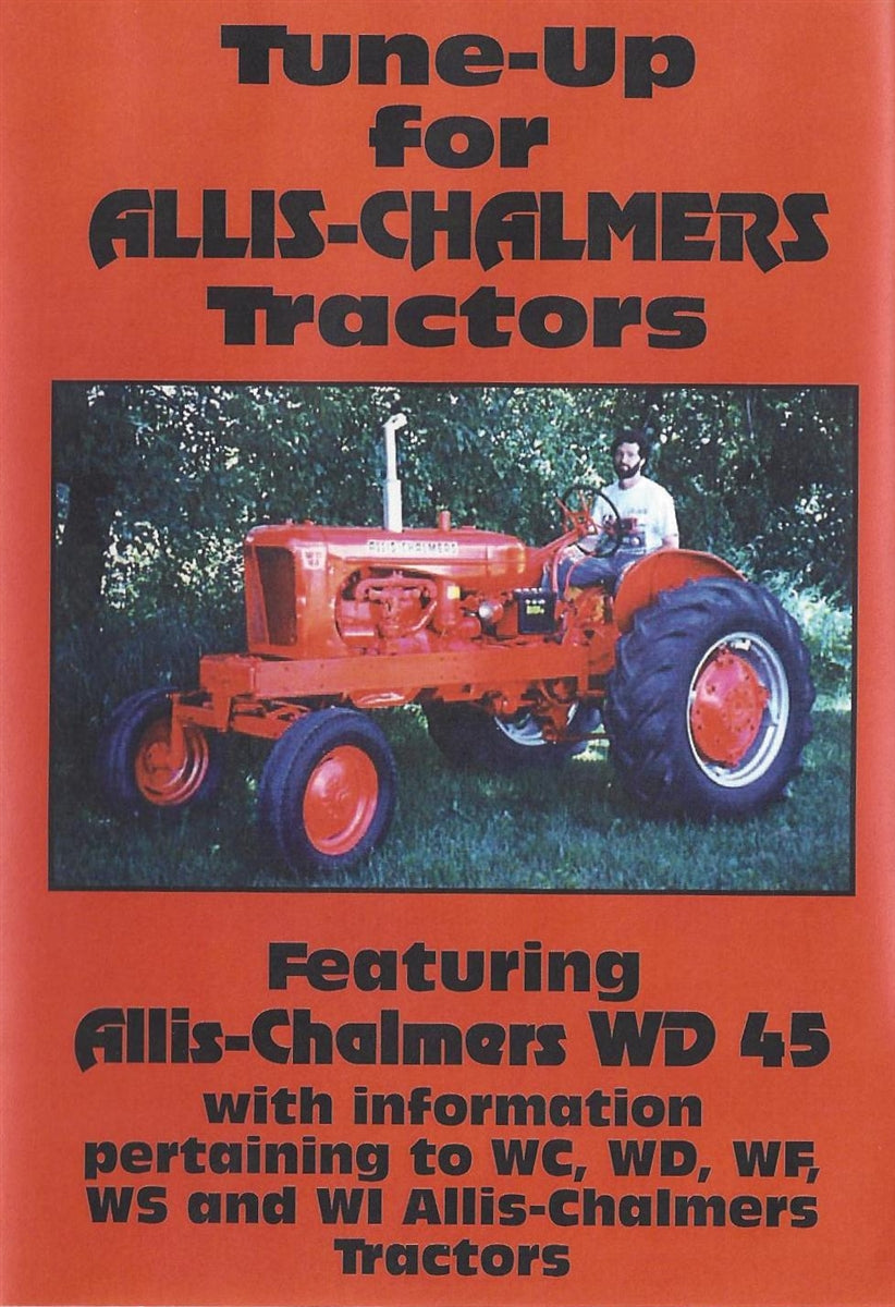 Allis Chalmers WD45 Tune Up