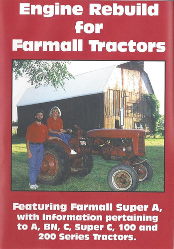 Farmall A, C, Super A, Super C Engine Rebuild