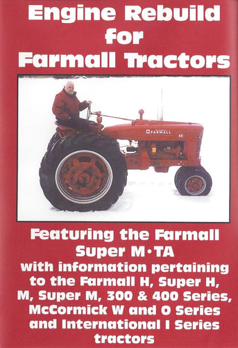 Farmall M, H, Super M, Super H Engine Rebuild