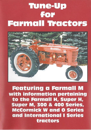 Farmall M, H, Super M, Super H Tune Up