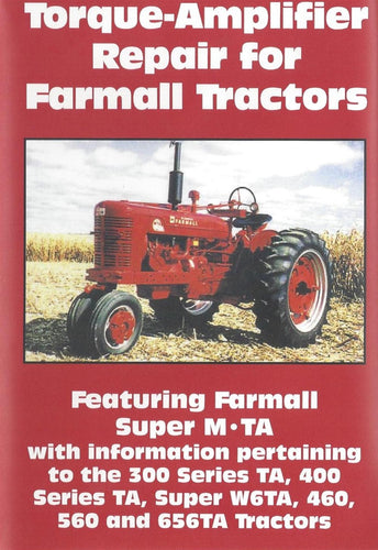 Farmall Torque-Amplifier Repair