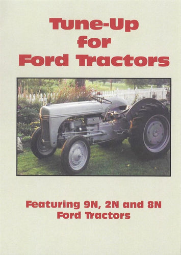 Ford 9N, 8N, 2N Tune Up