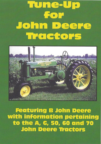 John Deere B, A, G Tune Up