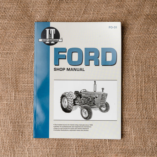 Ford Shop Service Manual: 2000, 3000, 4000 Series