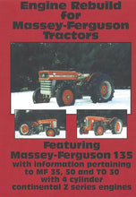 Load image into Gallery viewer, Massey Ferguson 135, 35 Continental Engine Rebuild