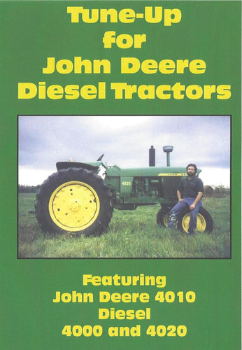 John Deere 4010, 4020 Diesel Tune Up