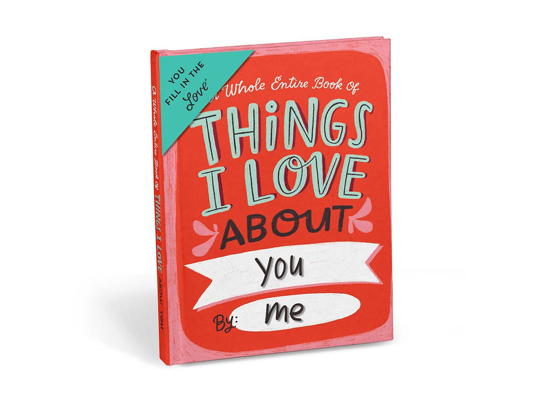 Things I Love About You: Fill in Journal