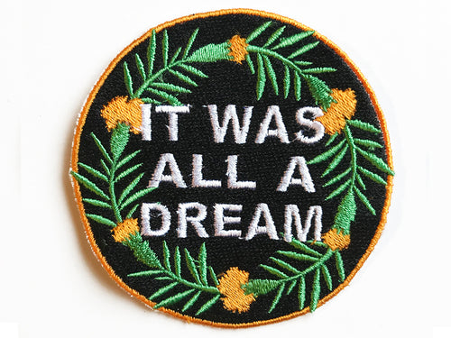It Was All A Dream Patch