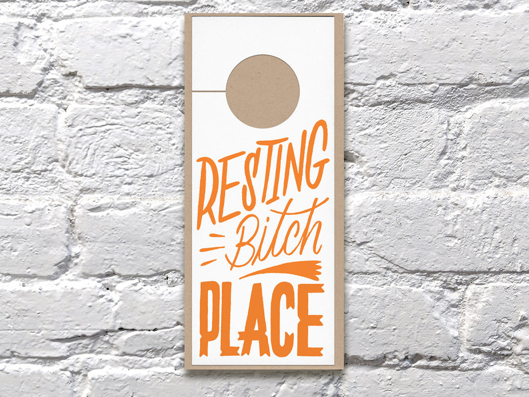 Bitch Place Doorhanger
