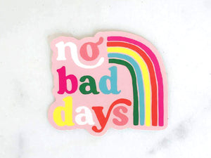 No Bad Days Sticker