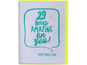 29 Looks Amazing On You Birthday, Single Card