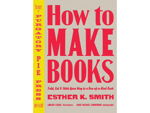 How to Make Books, by Esther K. Smith