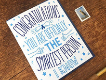 Congrats Smartest Greeting Card