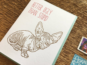 Better Ugly Greeting Card