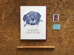 Ruff Without You Greeting Card