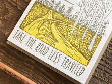 Less Traveled Greeting Card