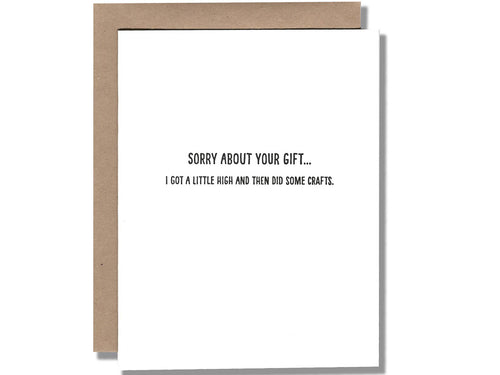 Sorry about your gift, Single Card