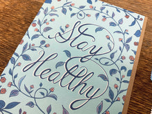 Stay Healthy Greeting Card