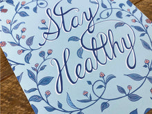 Stay Healthy Art Print