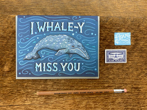 Whaley Miss You Greeting Card