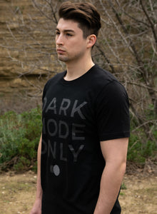 DARK MODE ONLY T-Shirt
