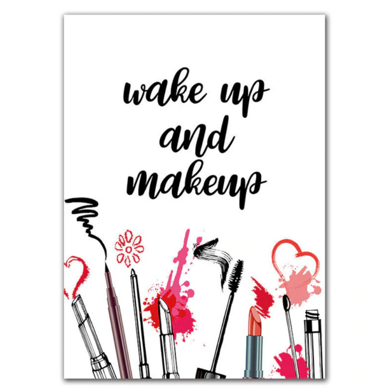 Wake Up and Makeup Canvas
